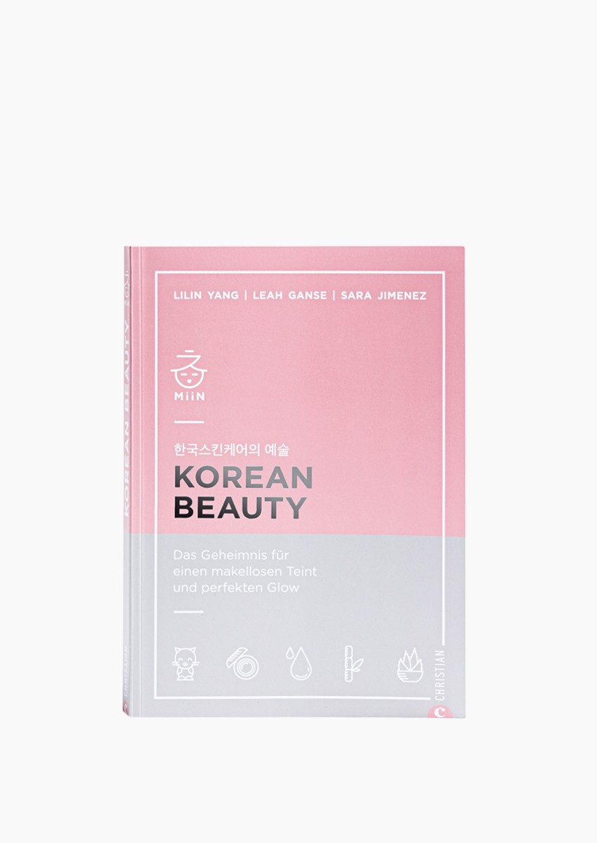 Korean Beauty - Das Geheimnis für einen makellosen Teint und perfekten Glow
